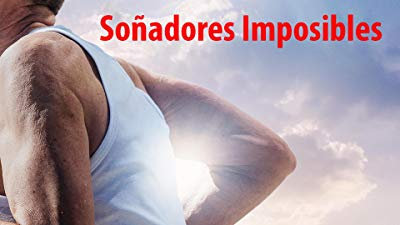 Soñadores Imposibles (Impossible Dreamers)