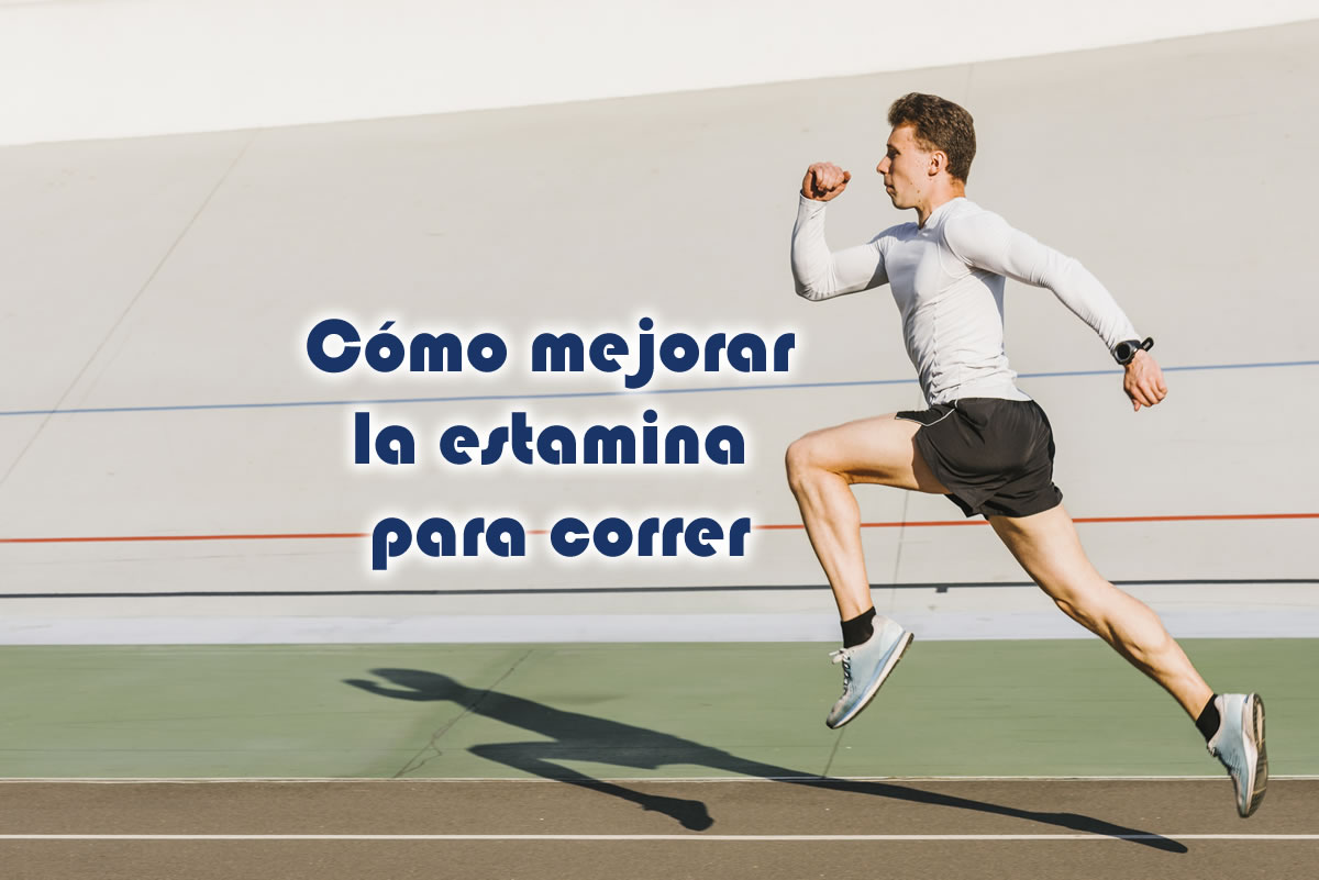 Cómo mejorar la estamina para correr