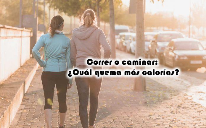 Correr o caminar Cuál quema más calorías
