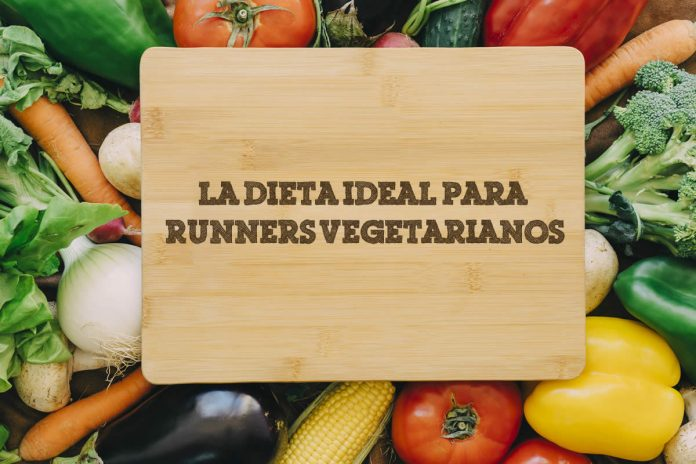 La dieta ideal para runners vegetarianos