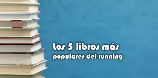 Los 5 libros más populares del running
