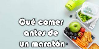 que comer antes de un maraton