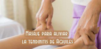 Masaje para aliviar la tendinitis de Aquiles