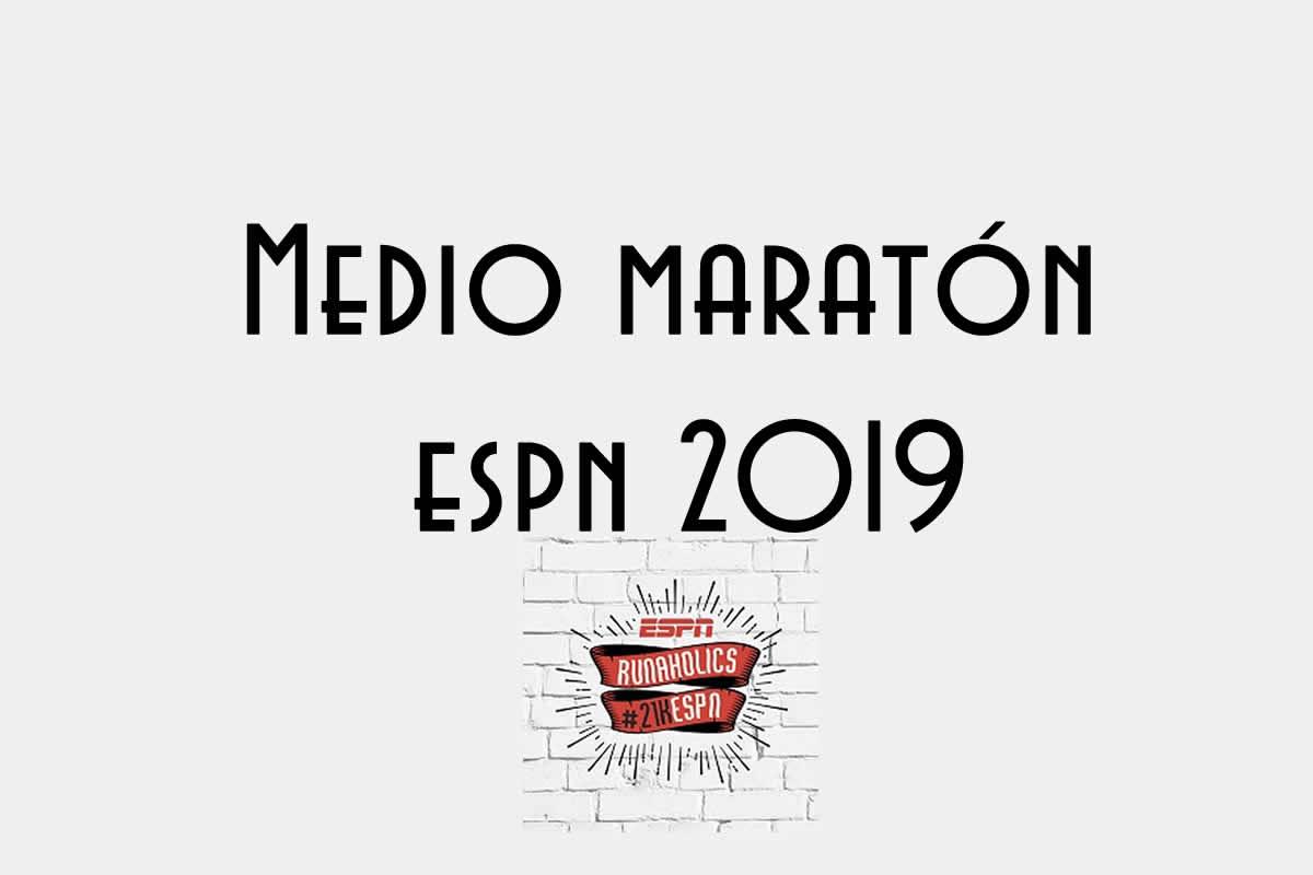 medio maraton espn 2019