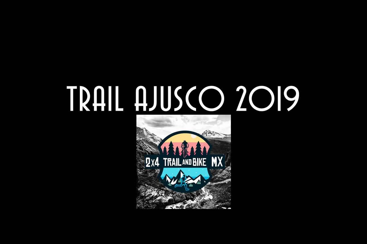 trail Ajusco México 2019