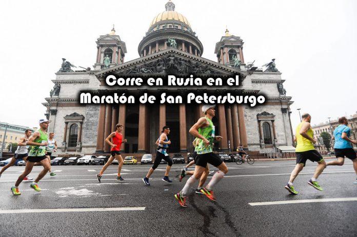 Corre en Rusia en el Maratón de San Petersburgo