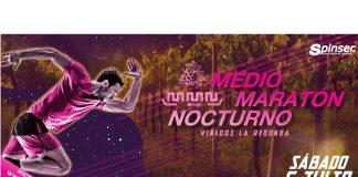 Corre en los Viñedos La Redonda un 5k, 10k, 15k y Medio Maratón Nocturno